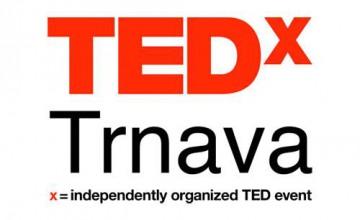 """TEDxTrnava 2013 alebo """"Urob tak ako svojej žene"""""""